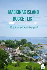 Michigan travel and tourism jobs images Best 25 mackinac island ideas mackinac island jpg