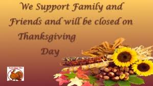 we are closed thanksgiving day