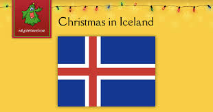 christmas in iceland christmas around the world whychristmas com