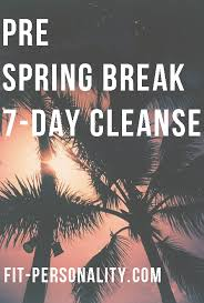 Ready For Spring by Get Ready For Spring Break 7 Day Cleanse Fitblr Fitspo Health