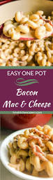 easy one pot bacon mac and cheese tiny kitchen capers