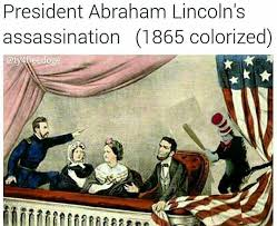 Abraham Lincoln Meme - president abraham lincoln s assassination 1865 colorized the cat