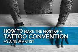 how to make the most of a tattoo convention as an artist