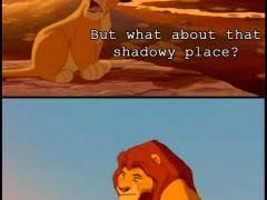 Lion King Shadowy Place Meme Generator - lion king meme weknowmemes
