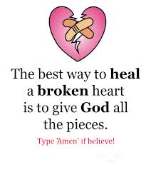 Broken Heart Meme - the best way to heal a broken heart is to give god all the pieces