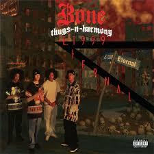 bone thugs n harmony e 1999 eternal lyrics and tracklist genius