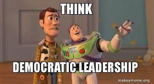 Democratic Memes - think democratic leadership buzz and woody toy story meme make