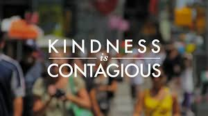 Contagious by Kindness Is Contagious A Documentary By David Gaz All About The