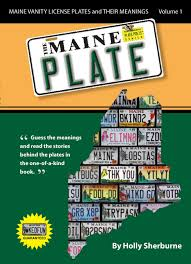 Vanity Plates Maine The Maine Plate Maine Vanity License Plates And Their Meanings