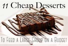 cheap dessert ideas to feed a big group on a budget the diy