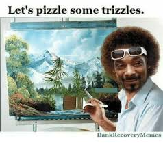 Recovery Memes - let s pizzle some trizzles dank recovery memes dank meme on me me