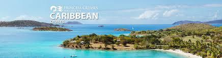 princess caribbean cruises 2017 and 2018 caribbean princess