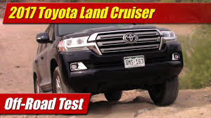 2017 toyota land cruiser off road test youtube