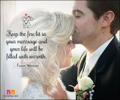 Romantic Marriage Quotes 35 Love Marriage Quotes To Make Your D Day Special