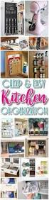 Kitchen Organization Hacks by Easy Budget Friendly Ways To Organize Your Kitchen Quick Tips