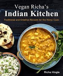 Mediterranean Vegan Kitchen Vegan Richa U0027s Indian Kitchen Cookbook Vegan Richa