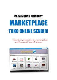 step by step membuat website sendiri cara mudah membuat marketplace toko online sendiri
