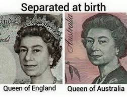 Birth Memes - separated at birth queen of england queen of australia england