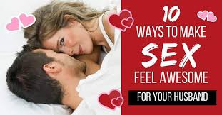 Spice Up The Bedroom With Husband 10 Ways To Make Feel Great For Your Husband To Love Honor