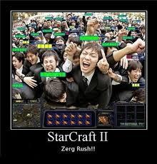 Zerg Rush Meme - starcraft ii zerg rush funny stuff pinterest starcraft