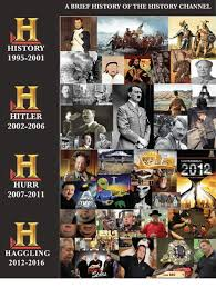 History Channel Memes - history 1995 2001 hitler 2002 2006 hurr 2007 2011 haggling 2012 2016
