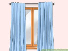 How To Calculate Yardage For Curtains How To Measure Fabric For Curtains 11 Steps With Pictures