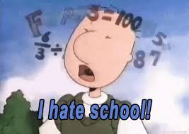 I Hate School Meme - i hate school meme gifs tenor