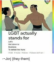 Lgbt Memes - gbt uniteo lgbt actually stands for let s get down to business to