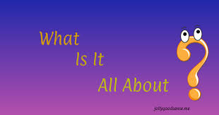 what is it all about jollygoodsense