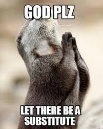 Plz Meme - meme maker god plz let there be a substitute