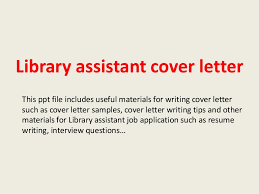 sle cv for library assistant resume cover letter librarian libraryassistantcoverletter