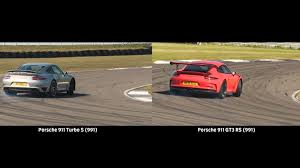 porsche 911 turbo gt3 rs porsche 911 gt3 rs vs turbo s at anglesey circuit which comes