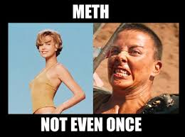 Meth Meme - best of the meth not even once meme thechive
