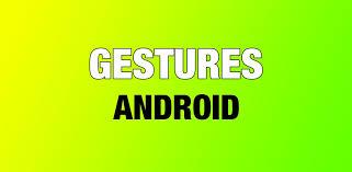 android gestures android gestures tutorial robin kamboj medium