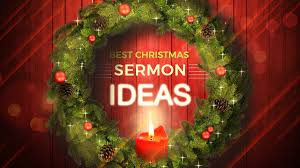 best christmas sermon ideas sharefaith magazine