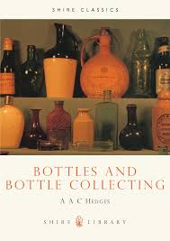 bottles and bottle collecting shire library a hedges