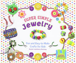 super simple jewelry fun and easy to make crafts for kids super