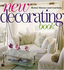 better homes and gardens decorating book new decorating book by better homes and gardens