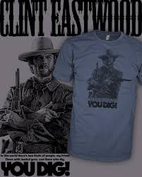 The Good The Bad And The Ugly Meme - eastwood movie quote t shirt the good the bad and the ugly t shirt