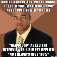 Job Interview Meme - job interview meme on imgur