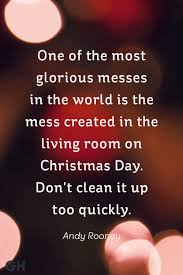 Sayings About Home by 20 Best Christmas Quotes Of All Time Festive Holiday Sayings