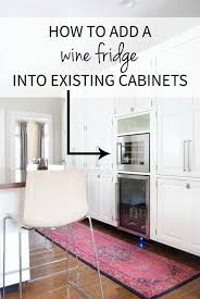 built in kitchen designs adding a built in wine fridge in the kitchen the chronicles of home