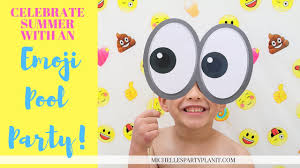 Diy Emoji Party Summer Party Ideas Youtube