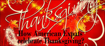 how do american expats celebrate thanksgiving abroad