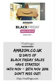when do amazon black friday deals start 2016 amazon black friday sale is already here don u0027t miss 12 days of