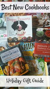 best cookbooks best new cookbooks holiday gift guide mama likes to cook