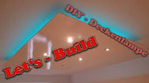 Wohnzimmerlampe Selber Bauen Let U0027s Build Diy Deckenlampe Deckensegel Mit Indirekter