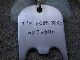 I Am Sofa King We Todd Did by Sofa King Awesome