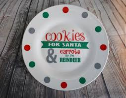 cookies for santa plate cookies for santa and carrots for the reindeer plate milk for
