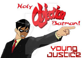 Objection Meme - objection meme 100 better by thelastflyinggrayson on deviantart